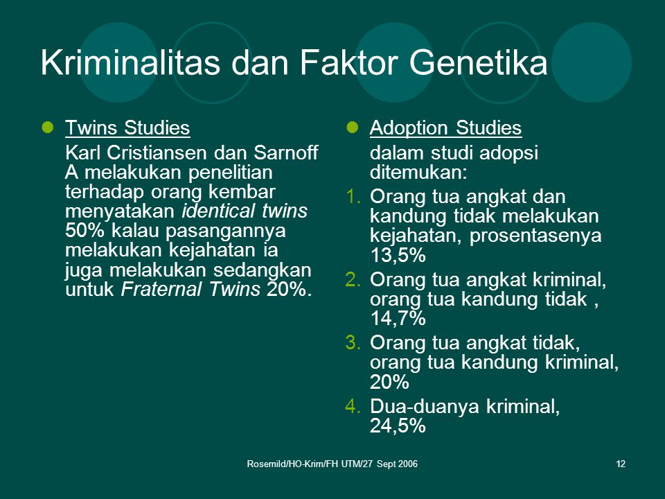Kriminalitas dan Faktor Genetika
