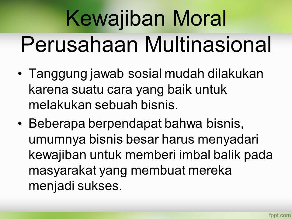 Kewajiban Moral Perusahaan Multinasional