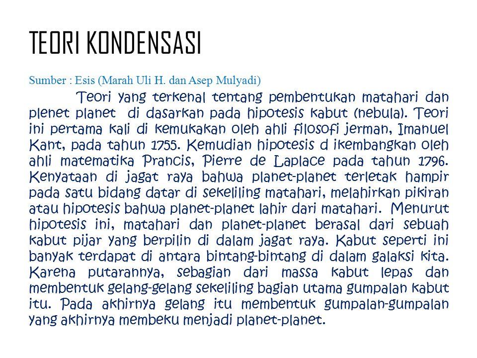 TEORI KONDENSASI Sumber : Esis (Marah Uli H. dan Asep Mulyadi)