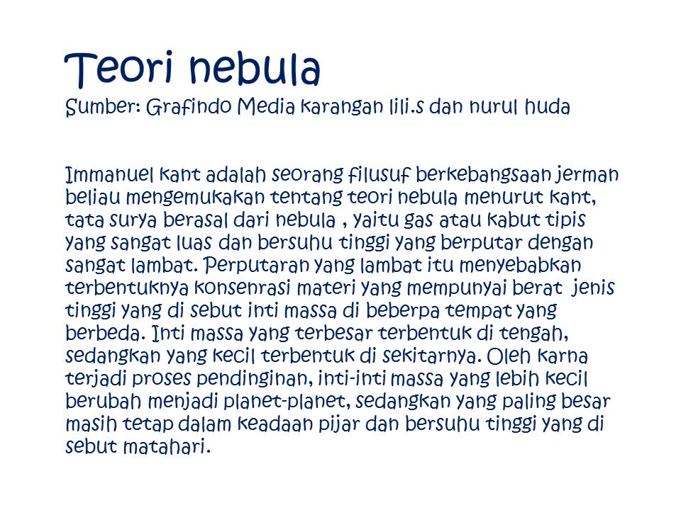 Teori nebula Sumber: Grafindo Media karangan lili.s dan nurul huda