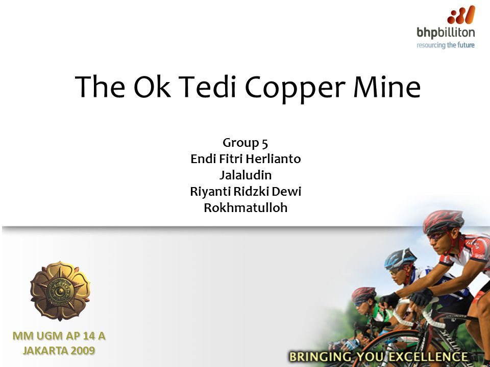 The Ok Tedi Copper Mine Group 5 Endi Fitri Herlianto Jalaludin