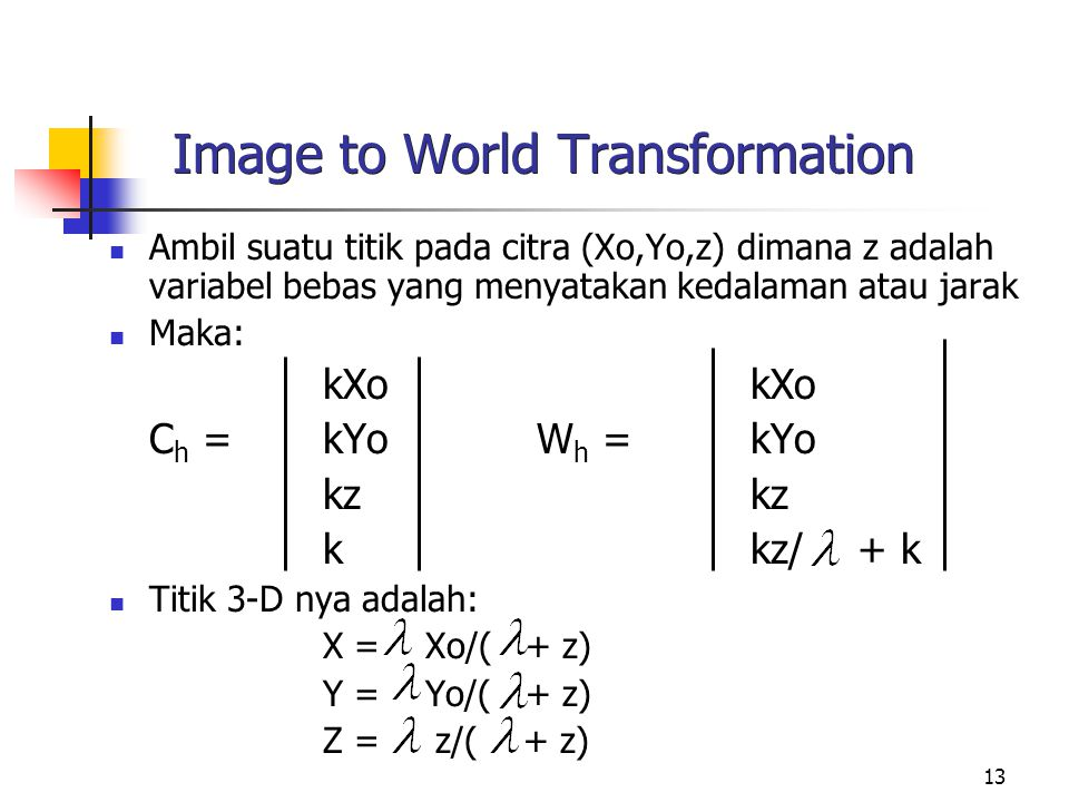 Image to World Transformation