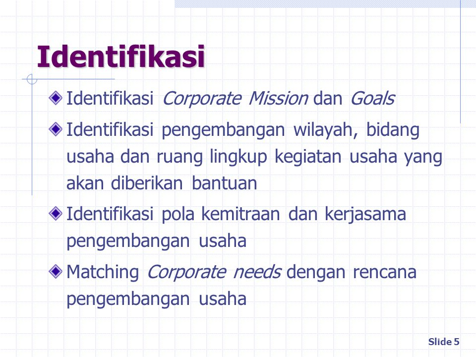 Identifikasi Identifikasi Corporate Mission dan Goals