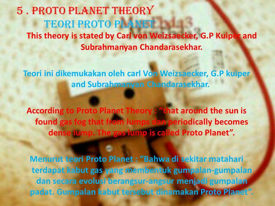 5 . Proto Planet Theory Teori Proto Planet