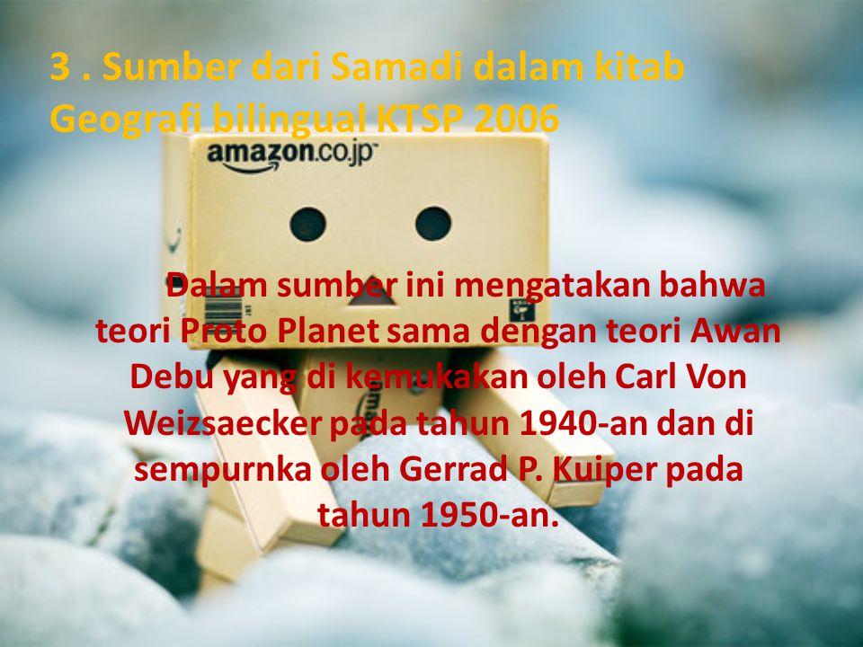 3 . Sumber dari Samadi dalam kitab Geografi bilingual KTSP 2006