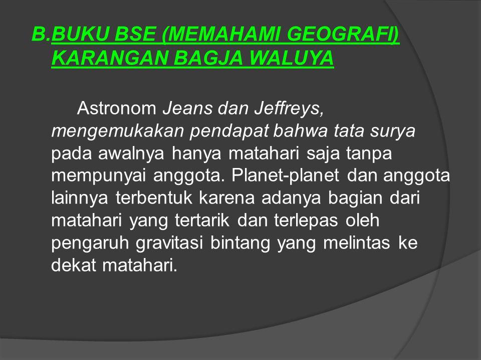B.BUKU BSE (MEMAHAMI GEOGRAFI) KARANGAN BAGJA WALUYA