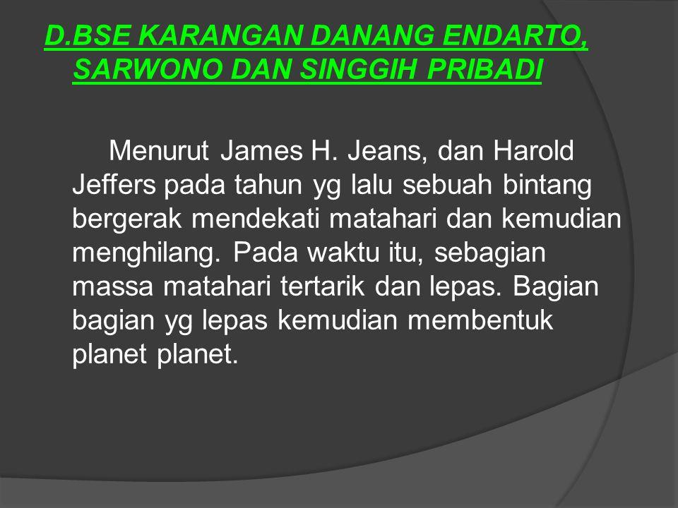 D.BSE KARANGAN DANANG ENDARTO, SARWONO DAN SINGGIH PRIBADI Menurut James H.