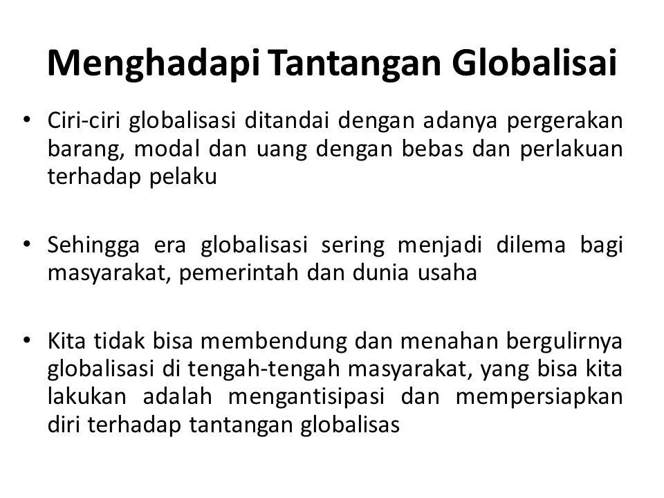 Menghadapi Tantangan Globalisai
