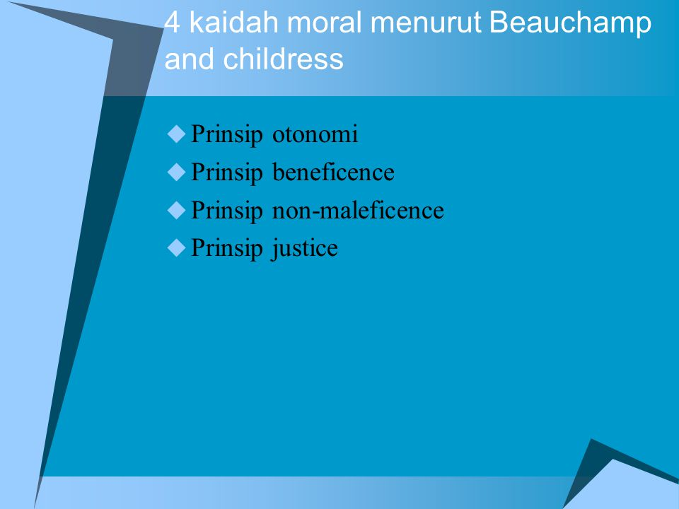 4 kaidah moral menurut Beauchamp and childress