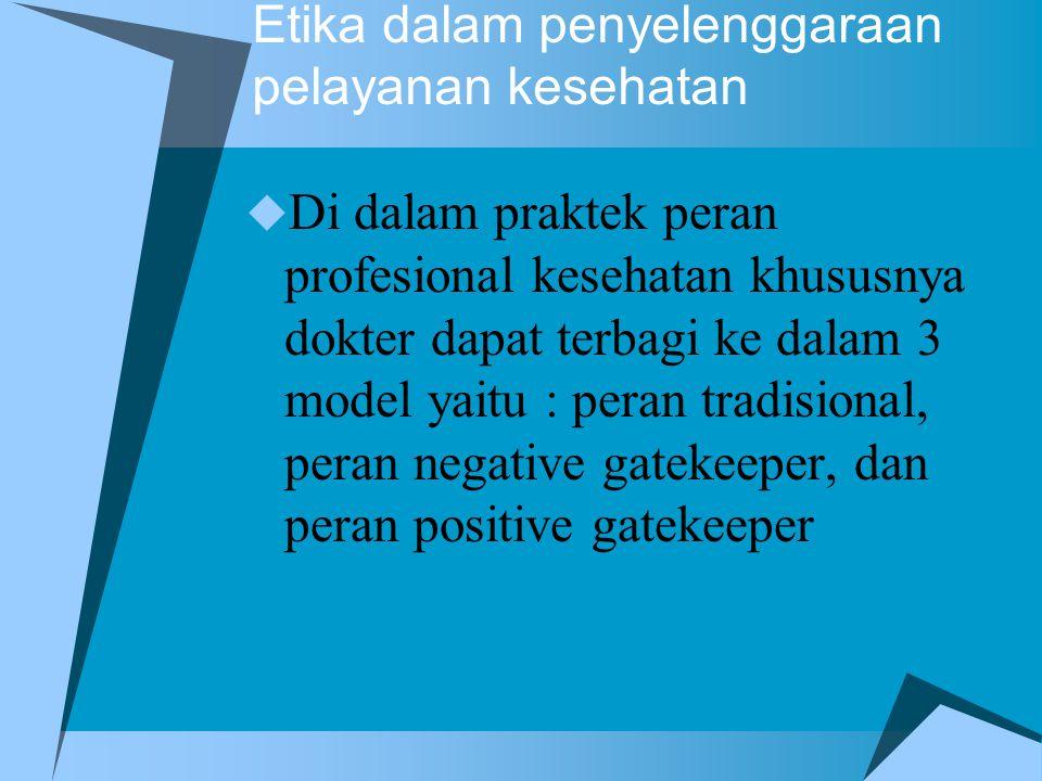 Etika dalam penyelenggaraan pelayanan kesehatan