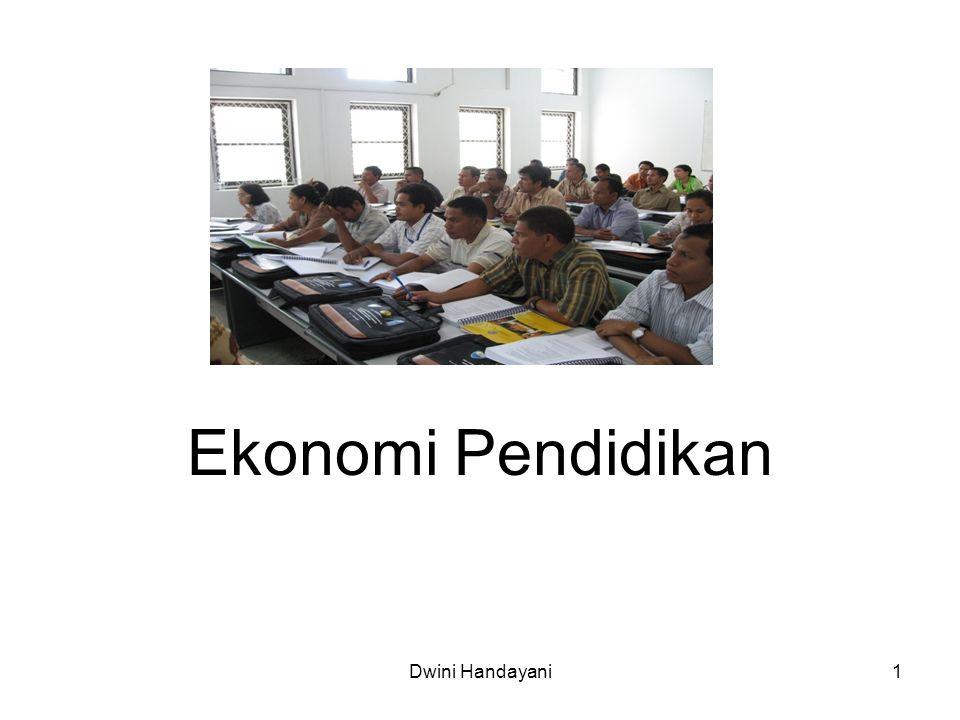 Ekonomi Pendidikan Dwini Handayani