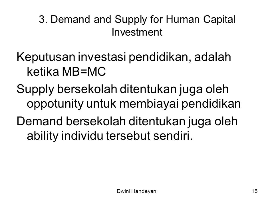 3. Demand and Supply for Human Capital Investment