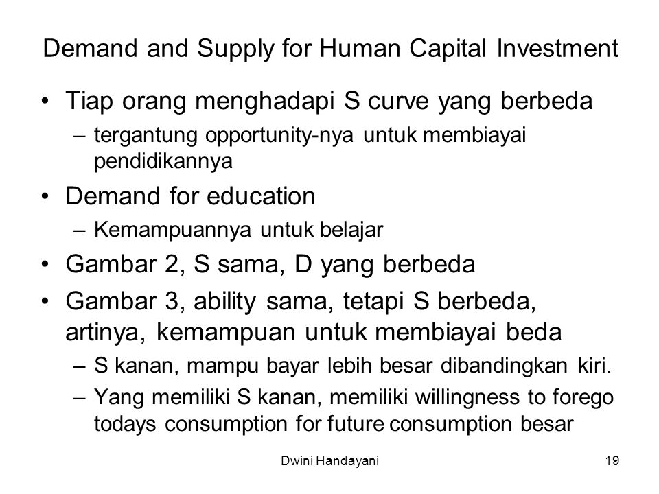 Demand and Supply for Human Capital Investment