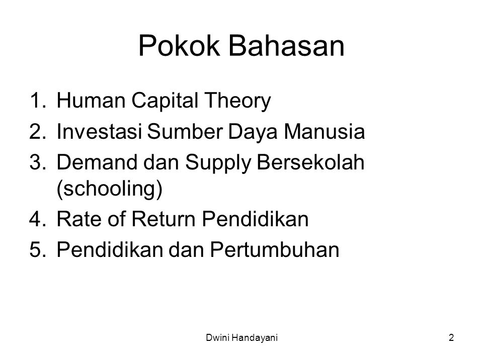 Pokok Bahasan Human Capital Theory Investasi Sumber Daya Manusia