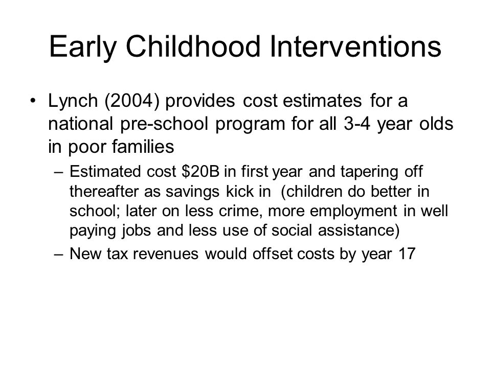 Early Childhood Interventions