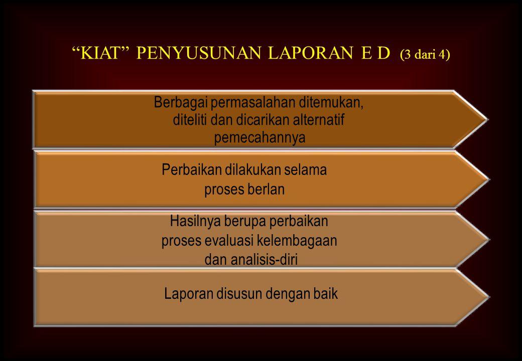 KIAT PENYUSUNAN LAPORAN E D (3 dari 4)