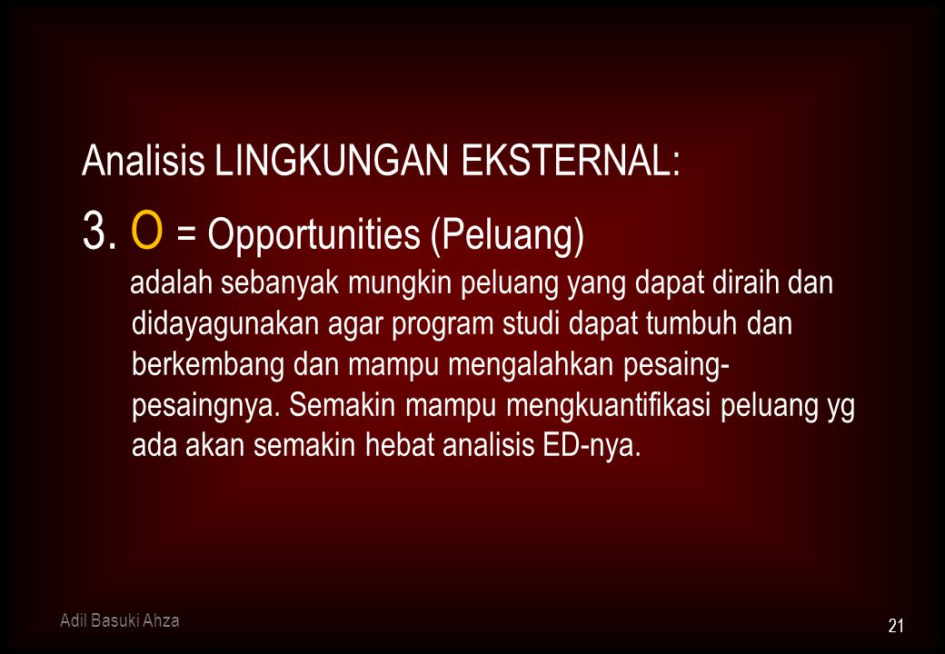 3. O = Opportunities (Peluang)