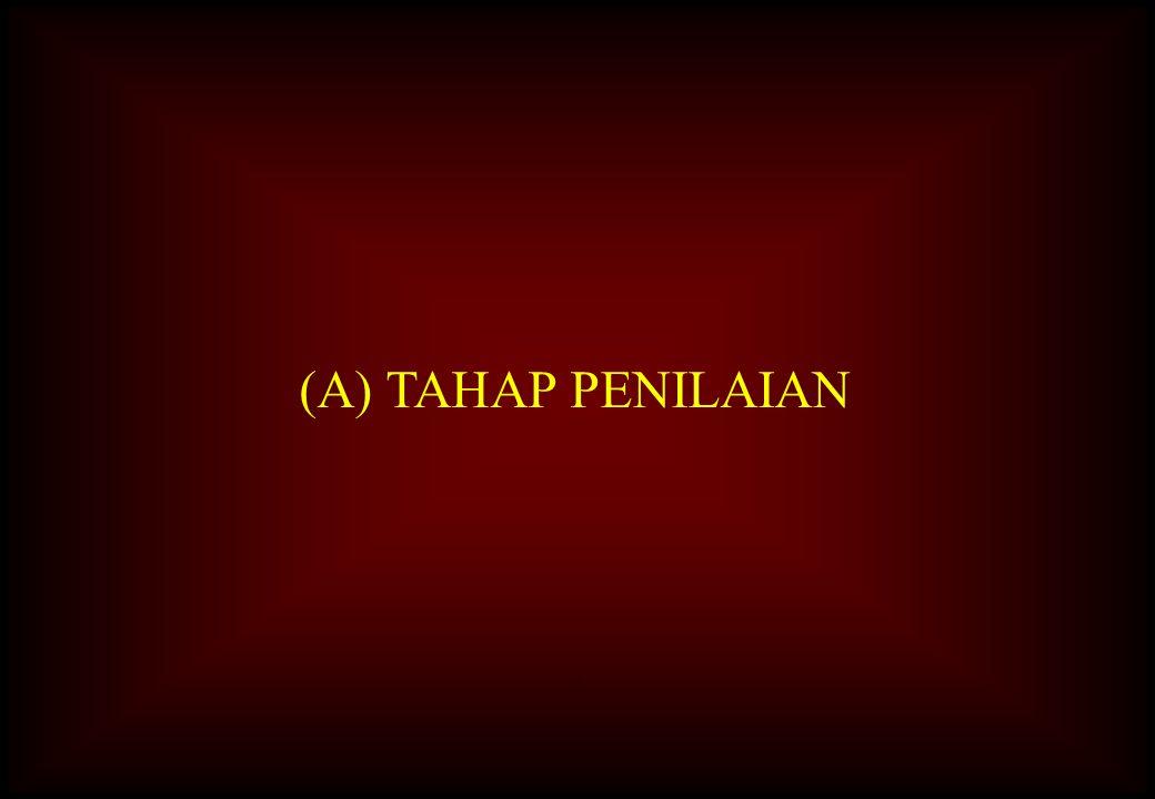(A) TAHAP PENILAIAN A