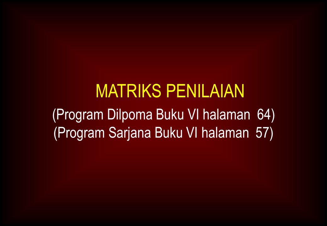 MATRIKS PENILAIAN (Program Dilpoma Buku VI halaman 64)