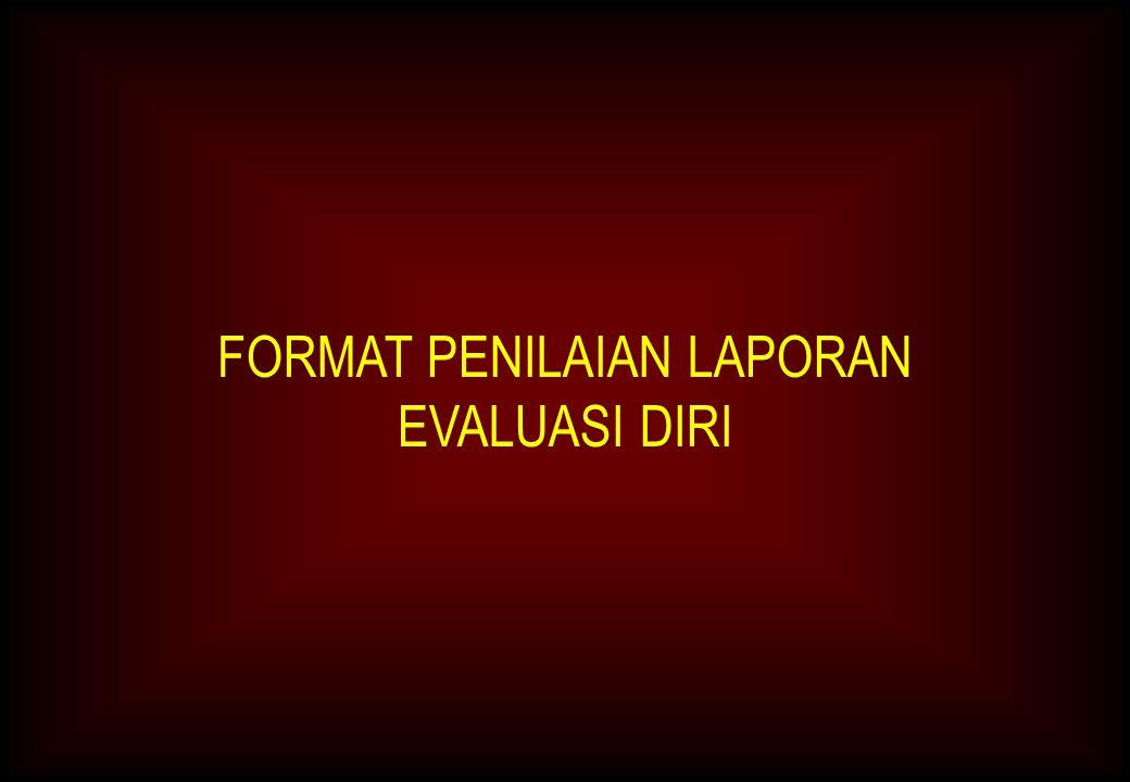 FORMAT PENILAIAN LAPORAN EVALUASI DIRI