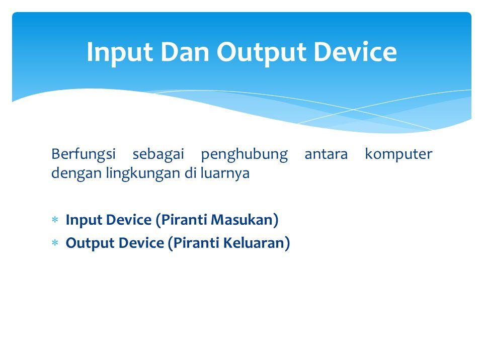 Input Dan Output Device