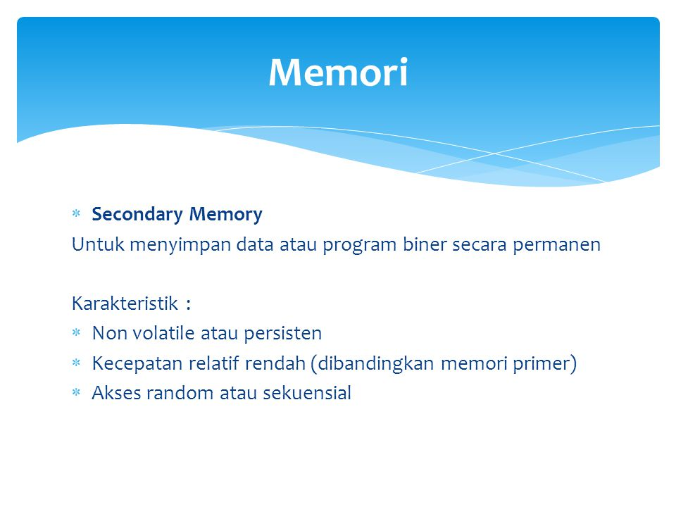 Memori Secondary Memory