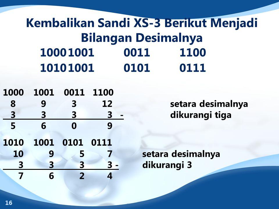 Kembalikan Sandi XS-3 Berikut Menjadi Bilangan Desimalnya