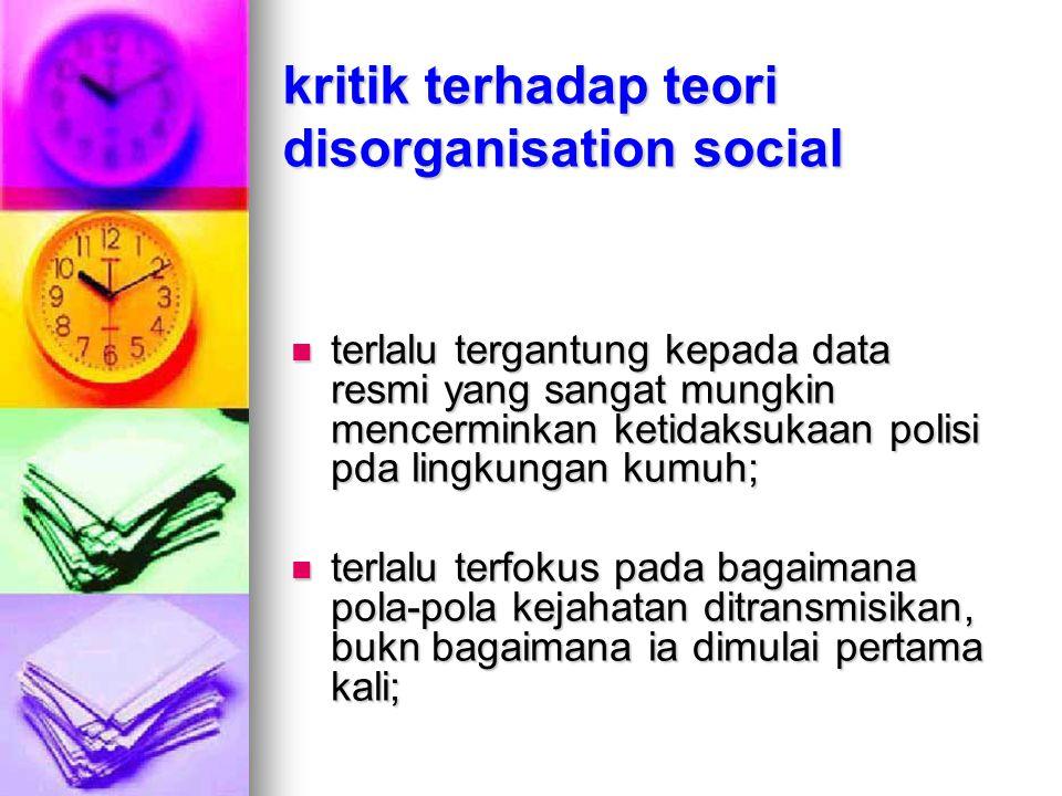 kritik terhadap teori disorganisation social