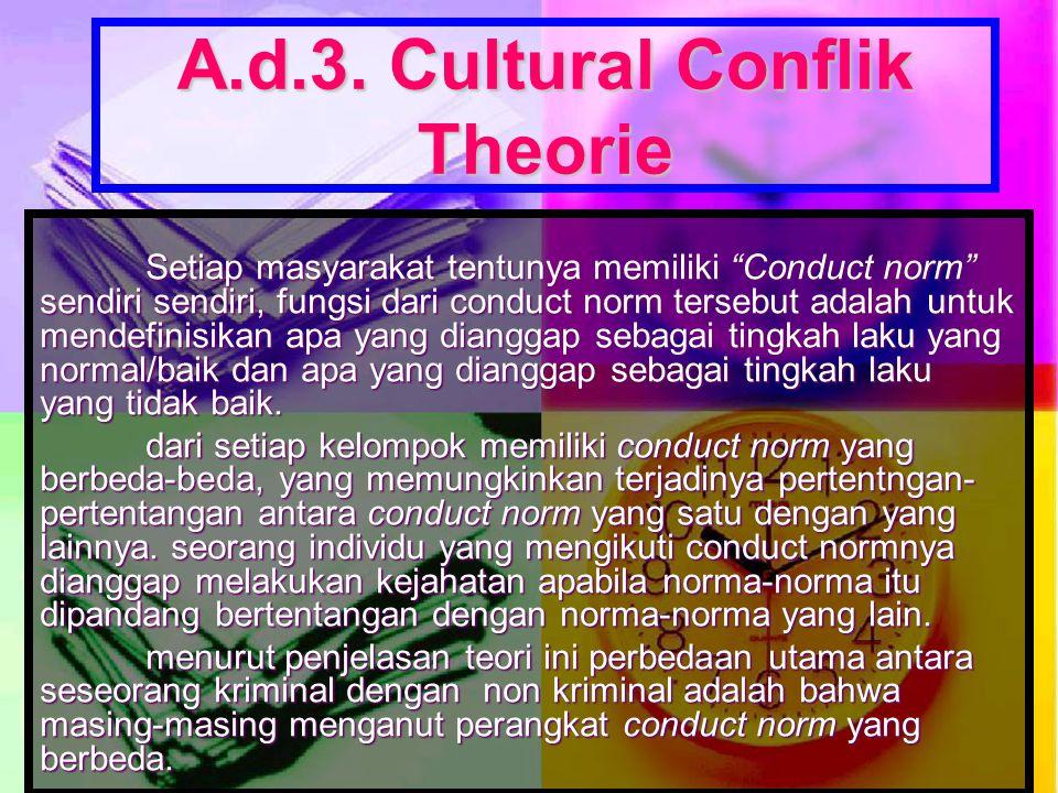 A.d.3. Cultural Conflik Theorie