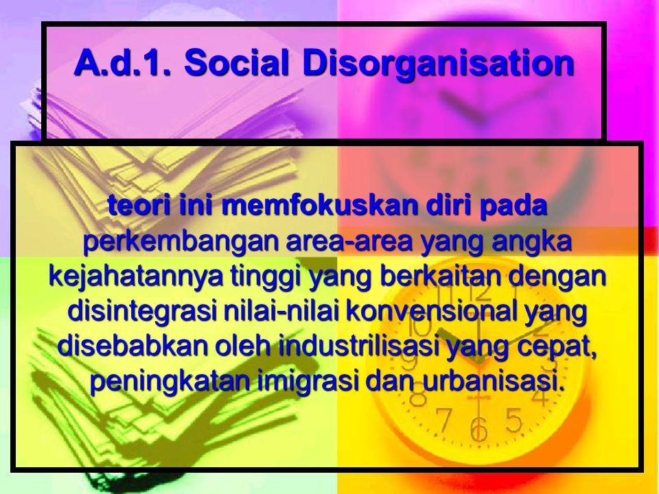 A.d.1. Social Disorganisation