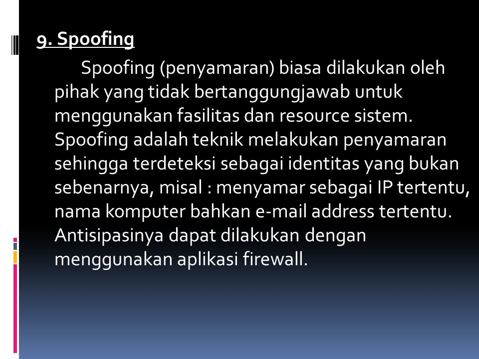 9. Spoofing