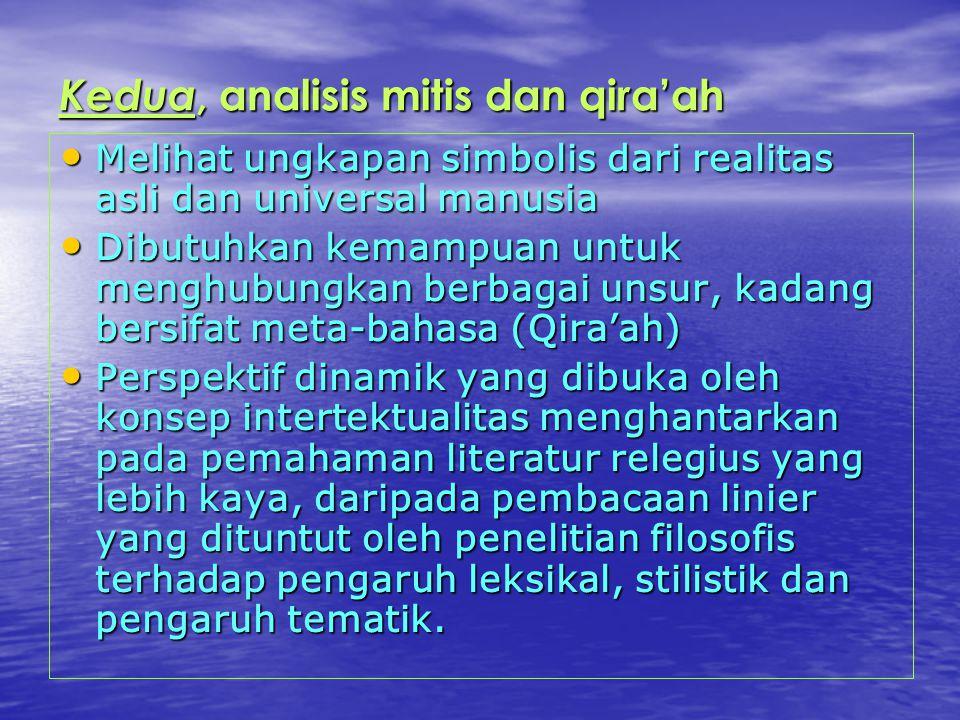 Kedua, analisis mitis dan qira'ah