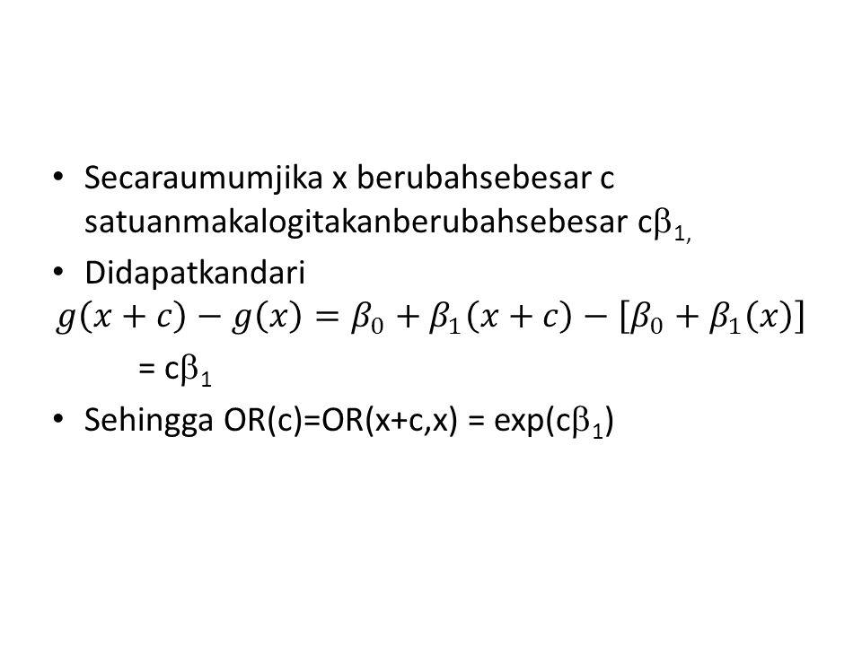 Secaraumumjika x berubahsebesar c satuanmakalogitakanberubahsebesar c1,