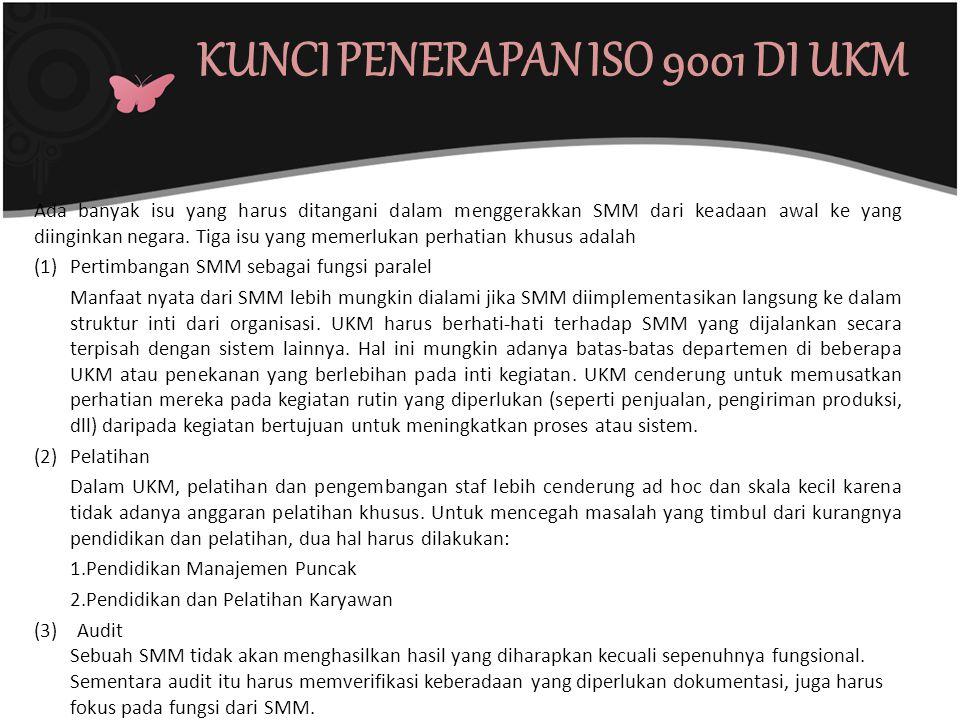 KUNCI PENERAPAN ISO 9001 DI UKM