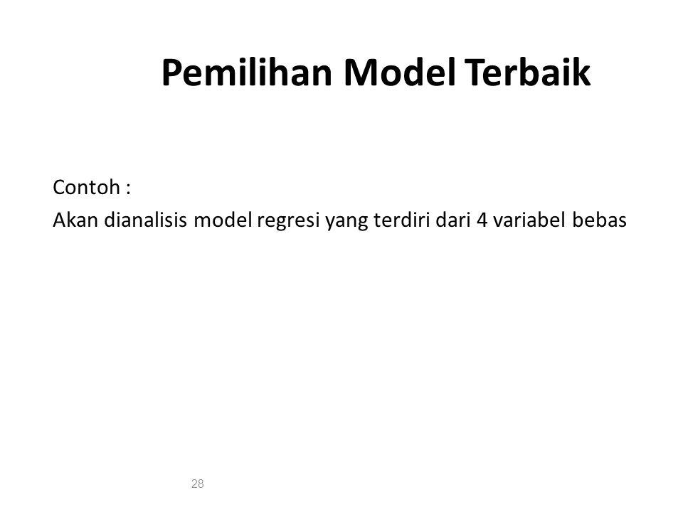Pemilihan Model Terbaik
