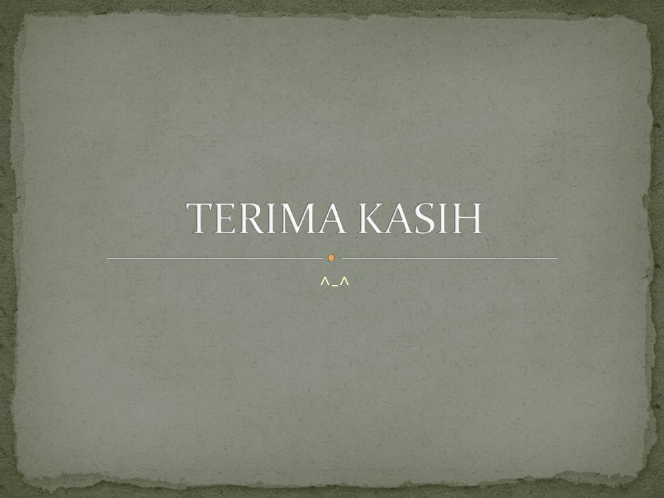 TERIMA KASIH ^-^