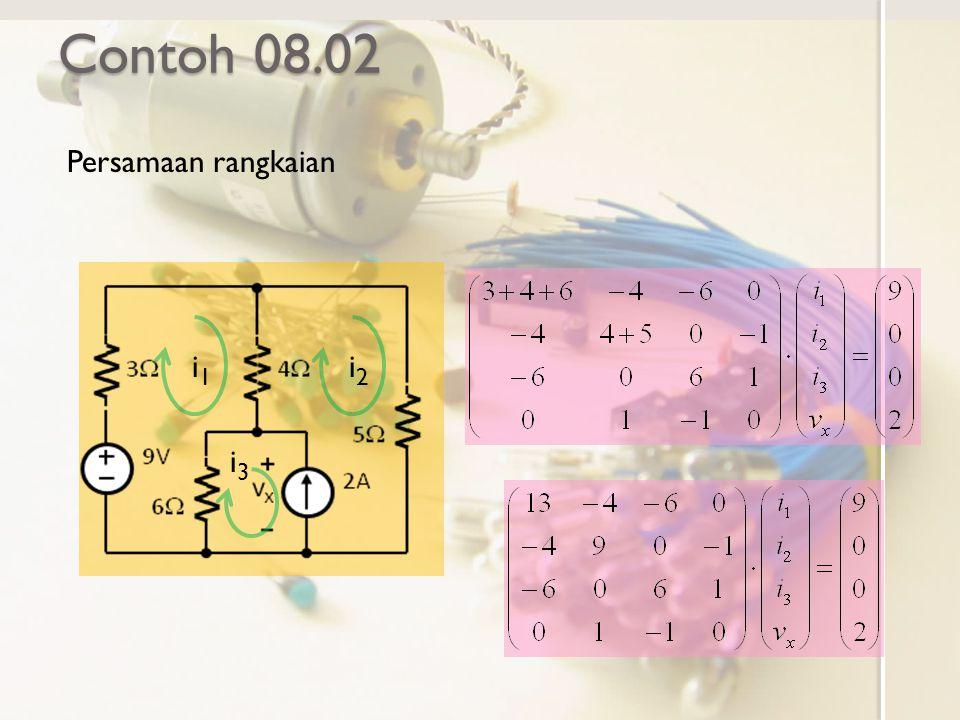 Contoh 08.02 Persamaan rangkaian i1 i2 i3