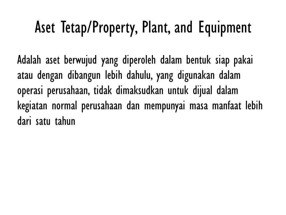 Aset Tetap/Property, Plant, and Equipment