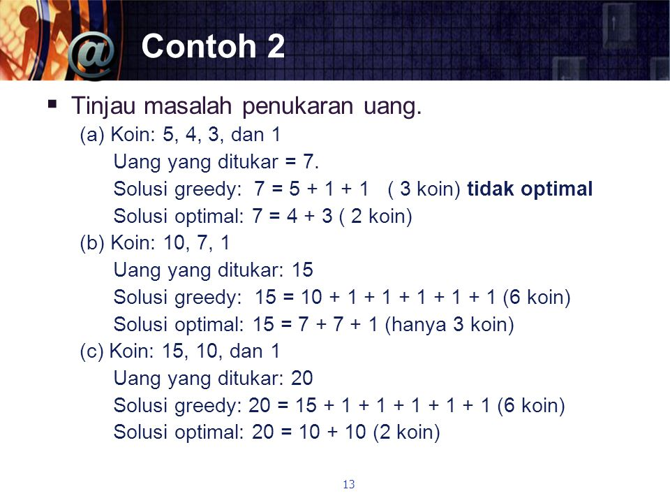 Contoh 2 Tinjau masalah penukaran uang. (a) Koin: 5, 4, 3, dan 1