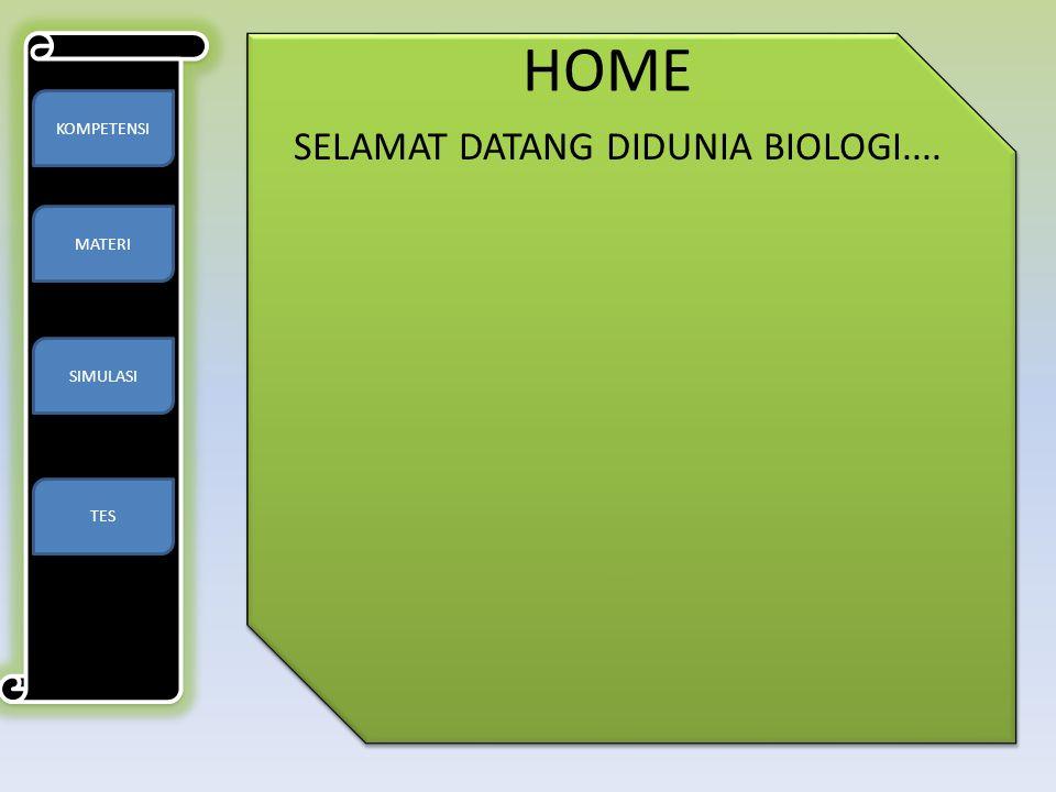 SELAMAT DATANG DIDUNIA BIOLOGI....