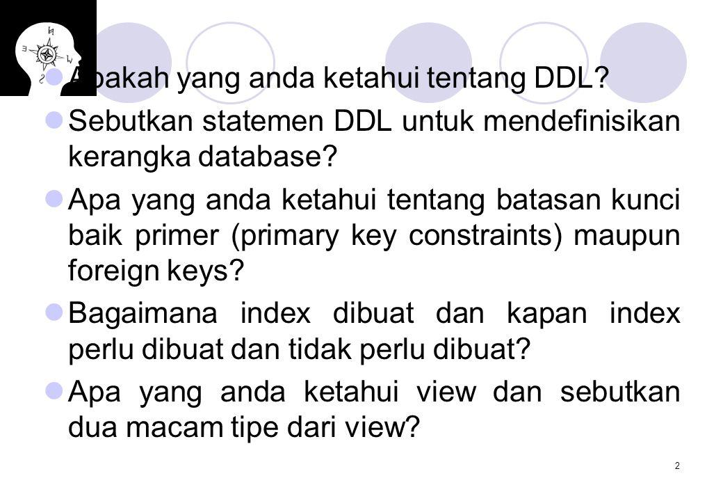 Apakah yang anda ketahui tentang DDL