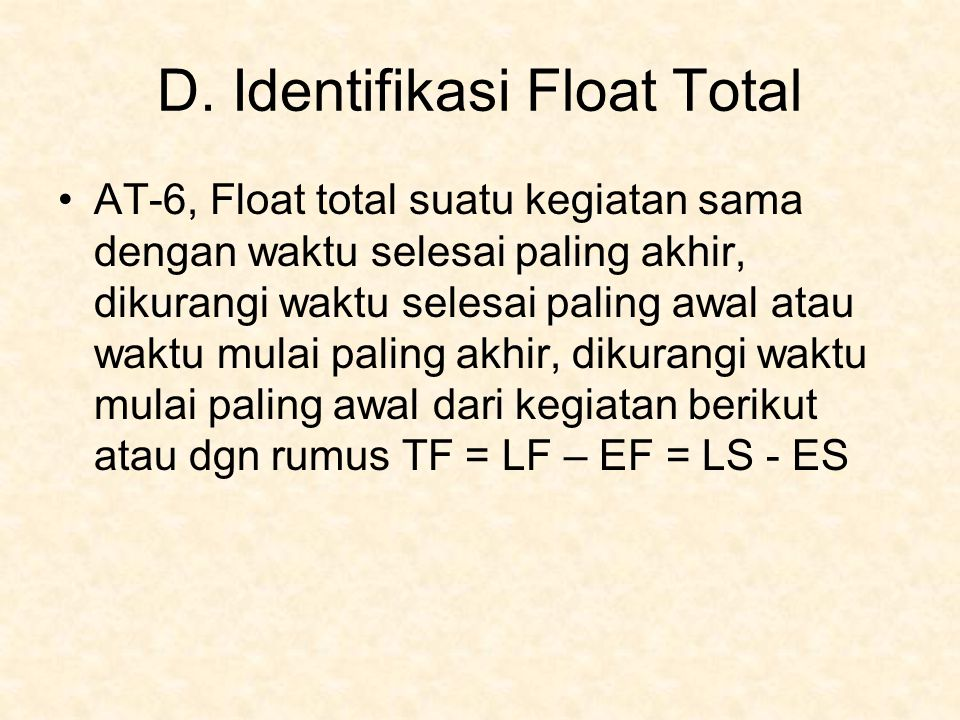 D. Identifikasi Float Total