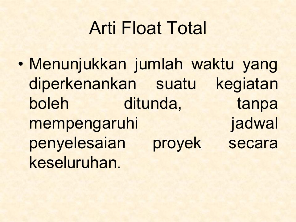 Arti Float Total