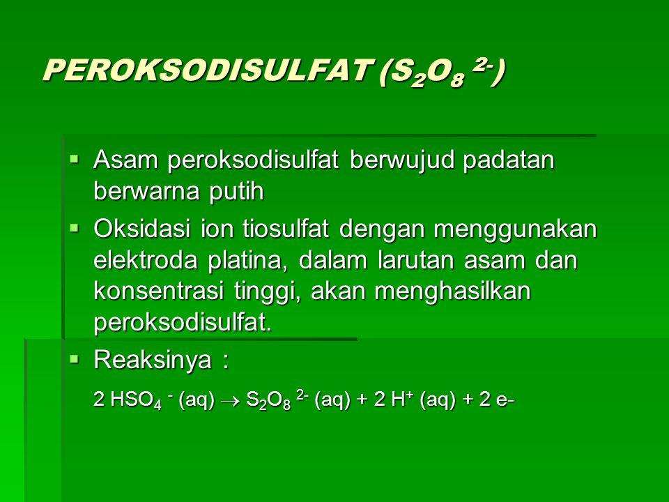 PEROKSODISULFAT (S2O8 2-)