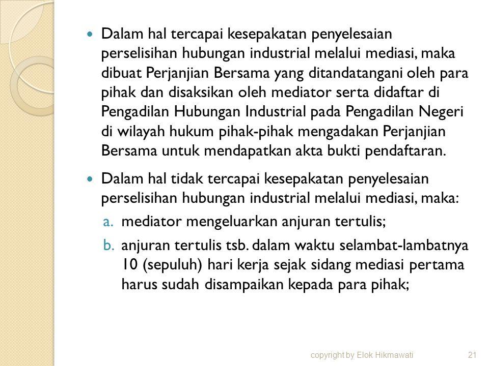 mediator mengeluarkan anjuran tertulis;