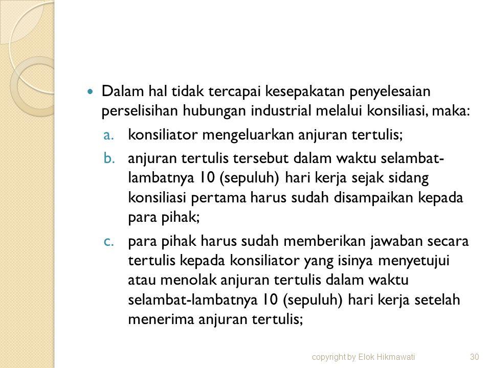 konsiliator mengeluarkan anjuran tertulis;