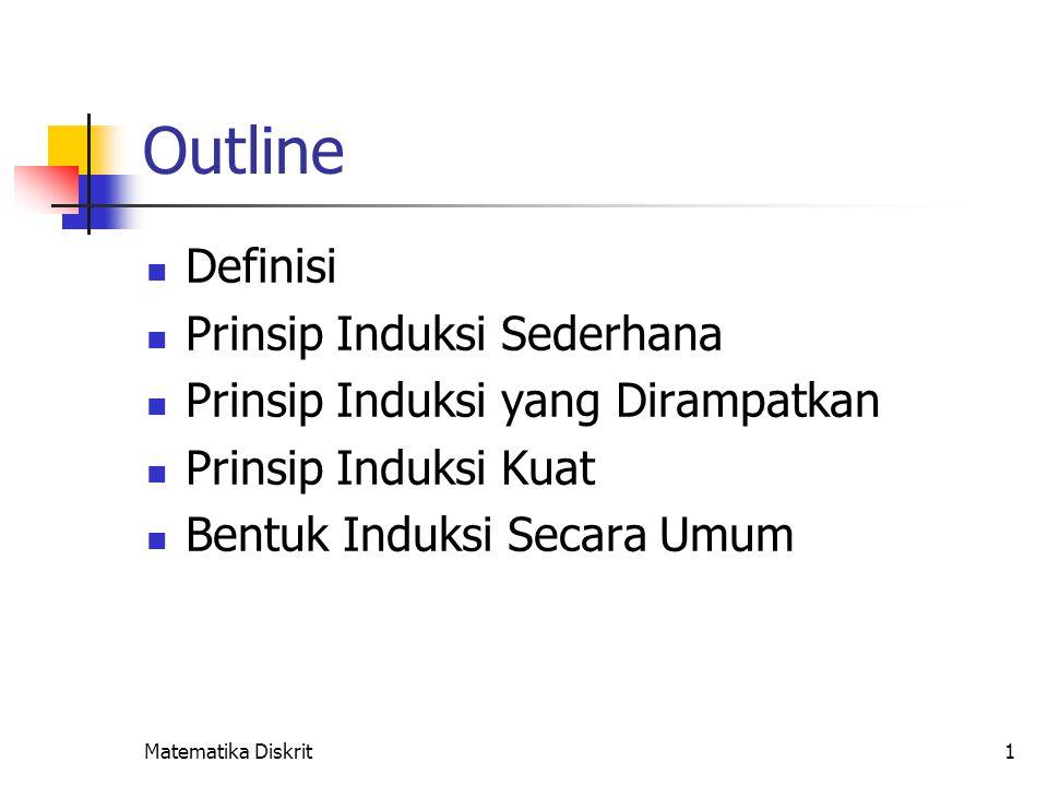 Definisi Induksi matematika adalah :