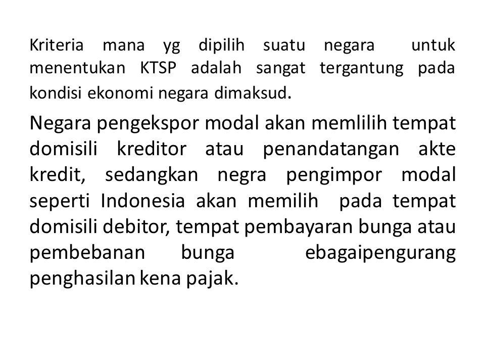 Kriteria mana yg dipilih suatu negara untuk menentukan KTSP adalah sangat tergantung pada kondisi ekonomi negara dimaksud.