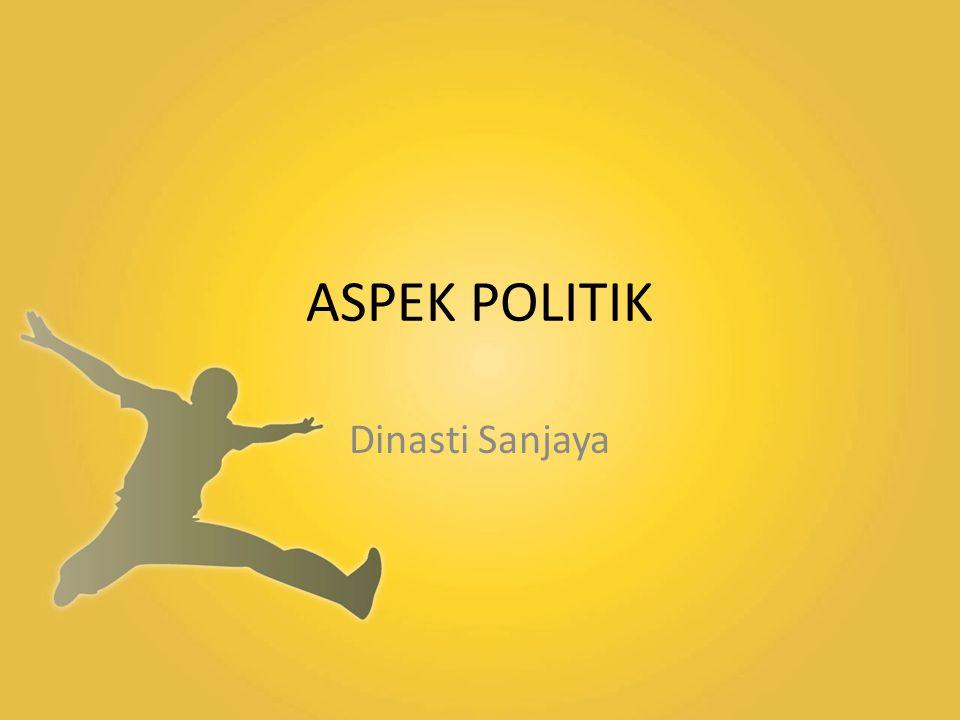 ASPEK POLITIK Dinasti Sanjaya