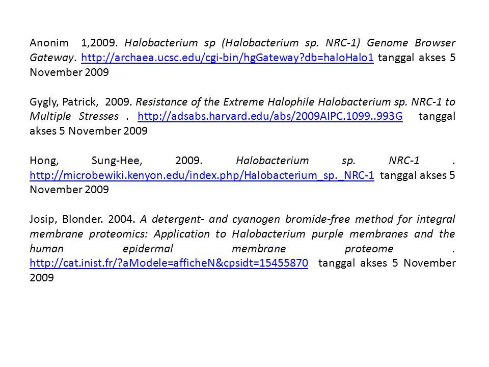 Anonim 1,2009. Halobacterium sp (Halobacterium sp